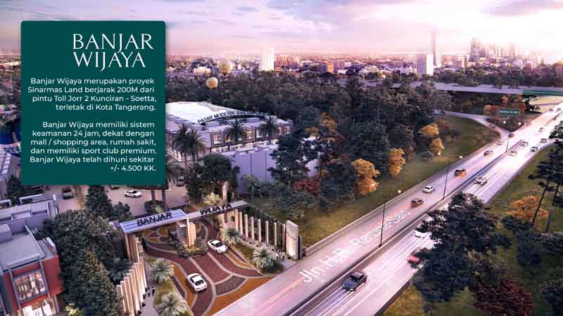 Kawasan Banjar Wijaya memiliki lokasi yang strategis dekat Toll Kunciran - Bandara Soekarno Hatta